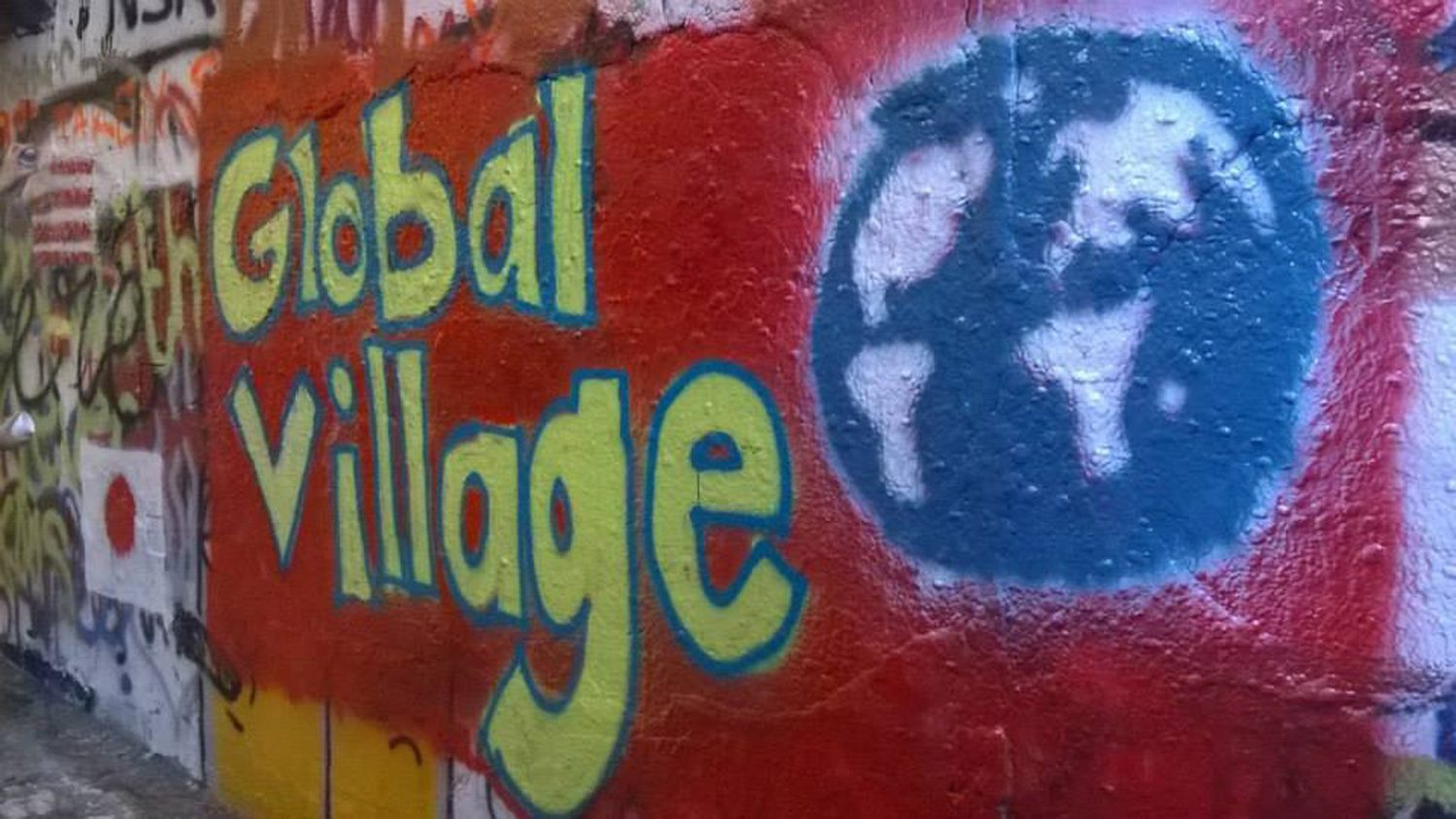 Global Village sign on Free Expression Tunnel